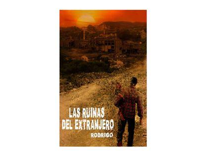 9789585481657-Las-ruinas-del-extranjero