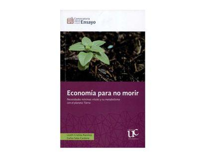 9789587323245-Economia-para-no-morir.-necesidades-minimas-vitales-y-su-metabolismo-con-el-planeta-tierra