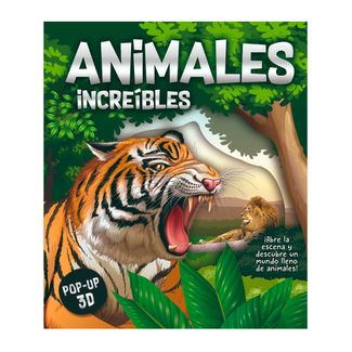 animales-increibles-pop-up-escenarios-en-3d-9786075324890