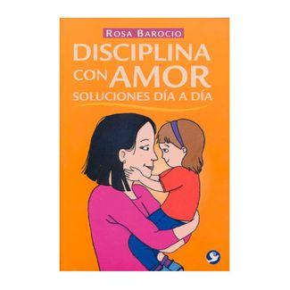disciplina-con-amor-soluciones-dia-a-dia-9786079472801