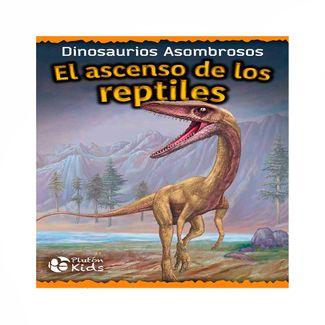 el-ascenso-de-los-reptiles-dinosaurios-asombrosos-9788417477981