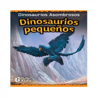 dinosaurios-pequenos-dinosaurios-asombrosos-9788417477998