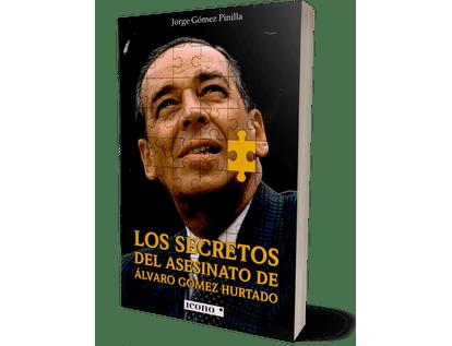 los-secretos-del-asesinato-de-alvaro-gomez-hurtado-9789585472297-2