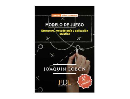 modelo-de-juego-estructura-metodologia-y-aplicacion-practica-9788494298615