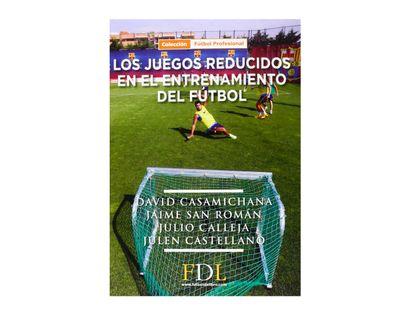 los-juegos-reducidos-en-el-entrenamiento-del-futbol-9788494298677