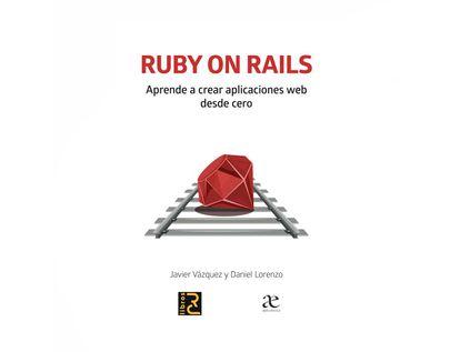 ruby-on-rails-aprende-a-crear-aplicaciones-web-desde-cero-9789587786361