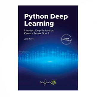 python-deep-learning-introduccion-practica-con-keras-y-tensorflow-2-9789587786408