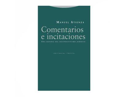 comentarios-e-incitaciones-una-defensa-del-postpositivismo-juridico-9788498797923