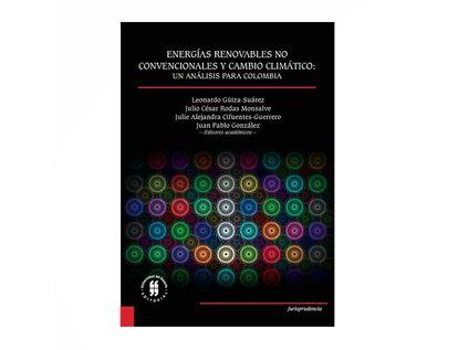 energias-renovables-no-convencionales-y-cambio-climatico-un-analisis-para-colombia-9789587842784