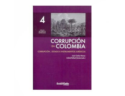 corrupcion-en-colombia-tomo-1-corrupcion-politica-y-sociedad-9789587728750