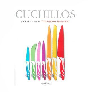 cuchillos-una-guia-para-cocineros-gourmet-9788445909874