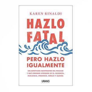hazlo-fatal-pero-hazlo-igualmente-9788416720798
