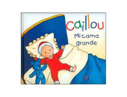 caillou-mi-cama-grande-9789588624471