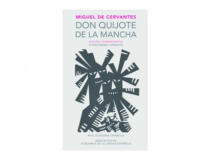 don-quijote-de-la-mancha-edicion-conmemorativa-1-9788420412146