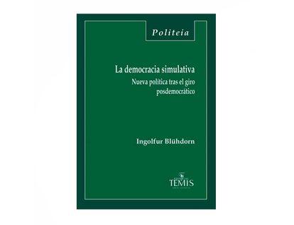 la-democracia-simulativa-9789583512568