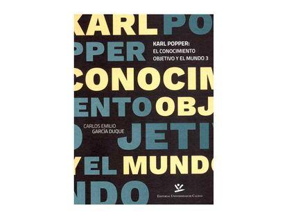 karl-popper-el-conocimiento-objetivo-y-el-mundo-3-9789587592054