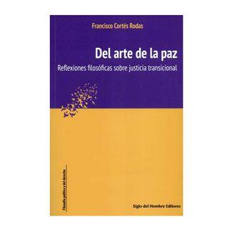 del-arte-de-la-paz-refelxiones-filosoficas-sobre-justicia-tradicional-9789586656122