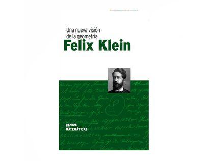 felix-klein-una-nueva-vision-de-la-geometria-9788447390670