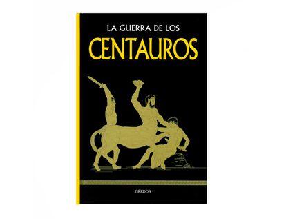 la-guerra-de-los-centauros-9788447391059