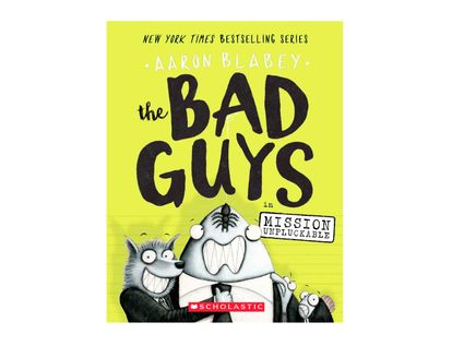 the-bad-guys-2-the-bad-guys-in-mission-unpluckable-9780545912419