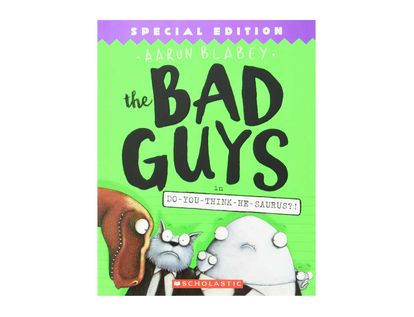 the-bad-guys-7-do-you-think-he-saurus--9781338189612