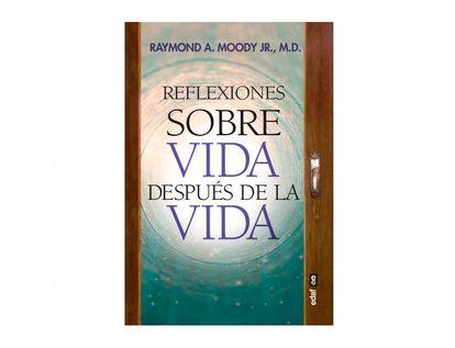 reflexiones-de-la-vida-despues-de-la-vida-9788441440036