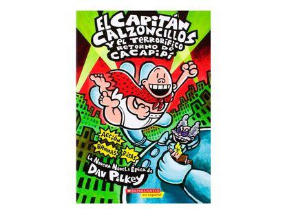 el-capitan-calzoncillos-y-el-terrorifico-retorno-de-cacapipi-9780545488709