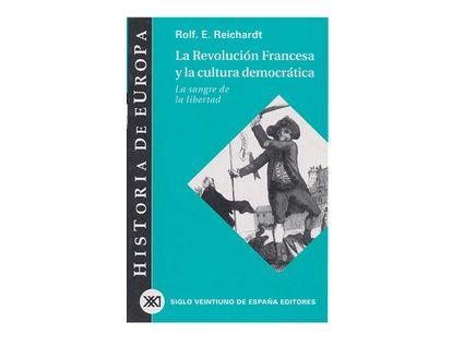 la-revolucion-francesa-y-la-cultura-democratica-9788432310812