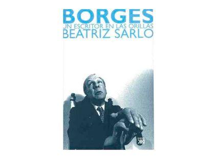 borges-un-escritor-en-las-orillas-9788432312878
