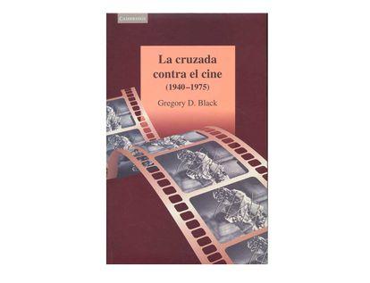 la-cruzada-contra-el-cine-1940-1975--9788483230763