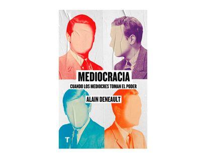 mediocracia-cuando-los-mediocres-toman-el-poder-9788417141769