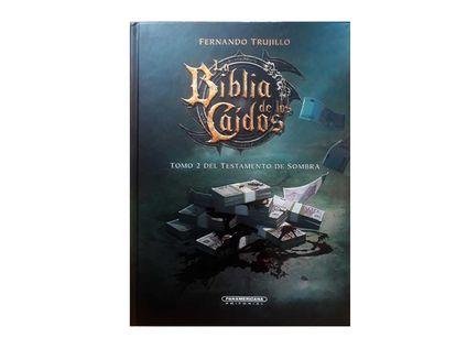 la-biblia-de-los-caidos-tomo-2-del-testamento-de-sombras-9789583060519
