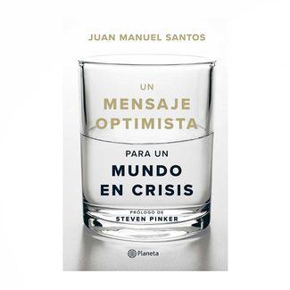 un-mensaje-optimista-para-un-mundo-en-crisis-9789584287694