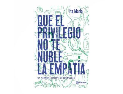 que-el-privilegio-no-te-nuble-la-empatia-9789584288356