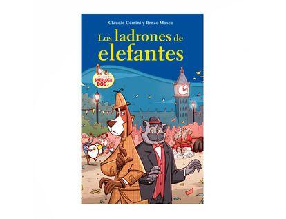 los-ladrones-de-elefantes-los-casos-de-sherlock-dog-1-9789583060793