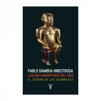la-metafomorfosis-del-oro-el-tesoro-de-los-quimbayas-9789589219973