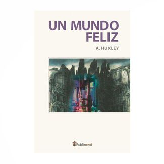 un-mundo-feliz-9789706642417