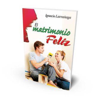 el-matrimonio-feliz-9789586072243