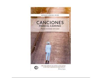 canciones-para-el-camino-poesia-escogida-1974-2019-9789584895486