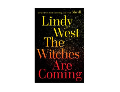 the-witches-are-coming-9780316449885
