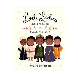 little-leaders-bold-women-in-black-history-9780316475112