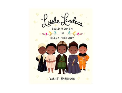 little-leaders-bold-women-in-black-history-9780316475112