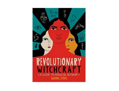 revolutionary-witchcraft-9780762495733