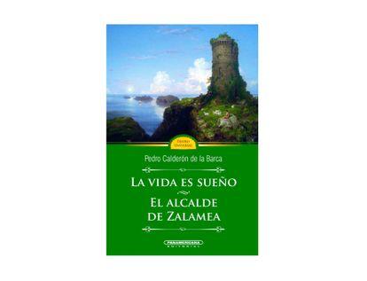 la-vida-es-sueno-el-alcalde-de-zalamea-9789583002243