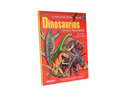 la-gran-enciclopedia-de-los-dinosaurios-y-reptiles-prehistoricos-1-9789583060083