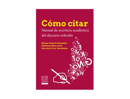 como-citar-manual-de-escritura-academica-del-discurso-referido-9789587719321