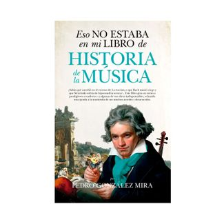 eso-no-estaba-en-mi-libro-de-historia-de-la-musica-9788417229290