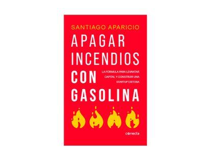apagar-incendios-con-gasolina-9789588821870