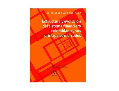estructura-y-evolucion-del-sistema-financiero-colombiano-9789587786507