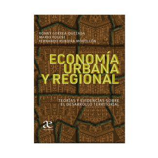 economia-urbana-y-regional-teorias-y-evidencias-sobre-el-desarrollo-territorial-9789587786644